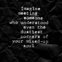 Understanding your mixed up soul