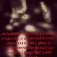 There is an invisible red thread connecting those who are destined to meet.