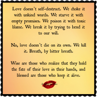 Love doesn't self destruct.