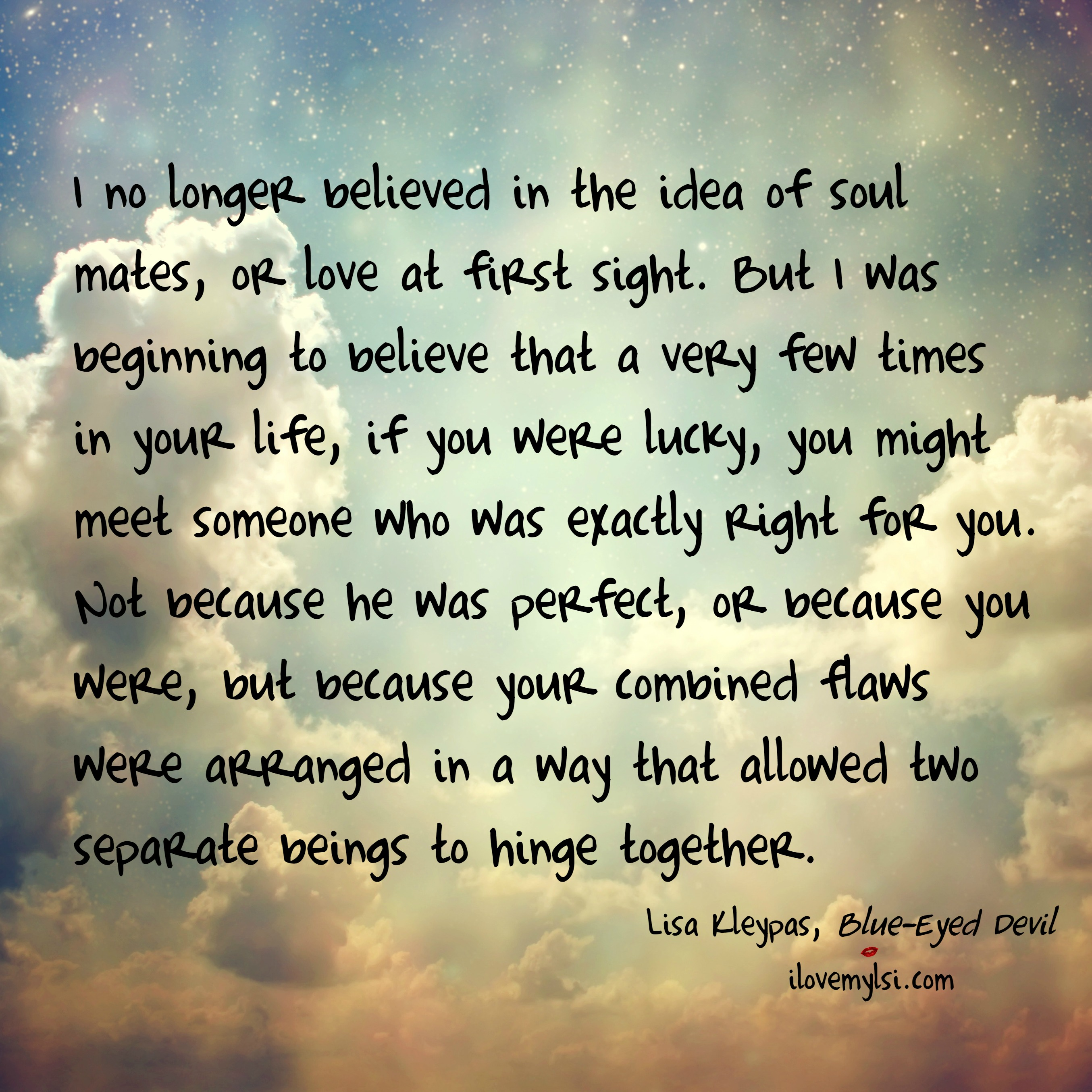 I no longer believed in the idea of soul mates - I Love My LSI